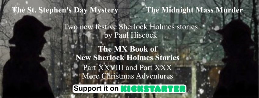 The St Stephen's Day Mystery & The Midnight Mass Murder: New Sherlock Holmes stories by Paul Hiscock