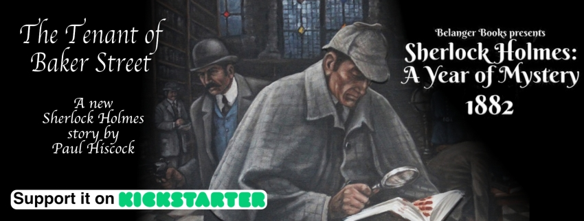 The Tenant of Baker Street: A New Sherlock Holmes story by Paul Hiscock - Support it on Kickstarter