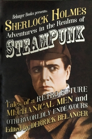 Sherlock Holmes: Adventures in the Realms of Steampunk Omnibus - Cover