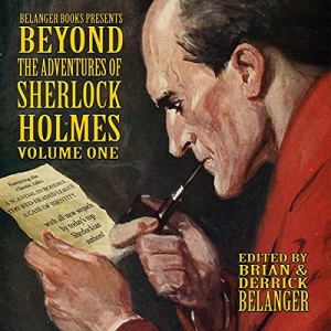 Beyond the Adventures of Sherlock Holmes: Volume One - Audiobook Cover