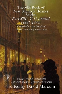 The MX Book of New Sherlock Holmes Stories: Volume XIII