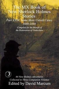 The MX Book of New Sherlock Holmes Stories: Part XXIII
